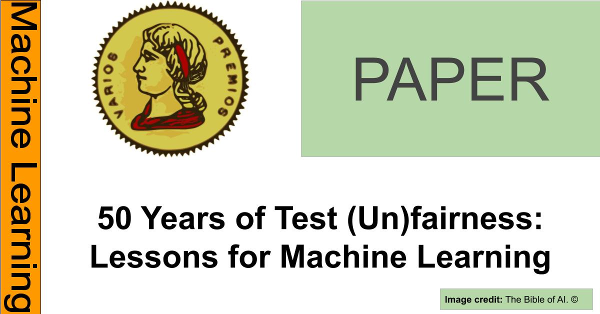 https://editorialia.com/wp-content/uploads/2020/04/50-years-of-test-unfairness-lessons-for-machine-learning.jpg