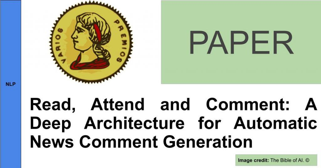 https://editorialia.com/wp-content/uploads/2019/10/read_attend_and_comment_-a_deep_architecture_for_automatic_news_comment_generation.jpg