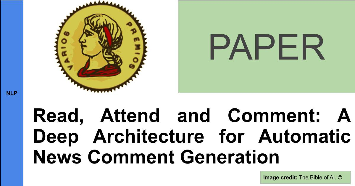 https://editorialia.com/wp-content/uploads/2020/04/read_attend_and_comment_-a_deep_architecture_for_automatic_news_comment_generation.jpg